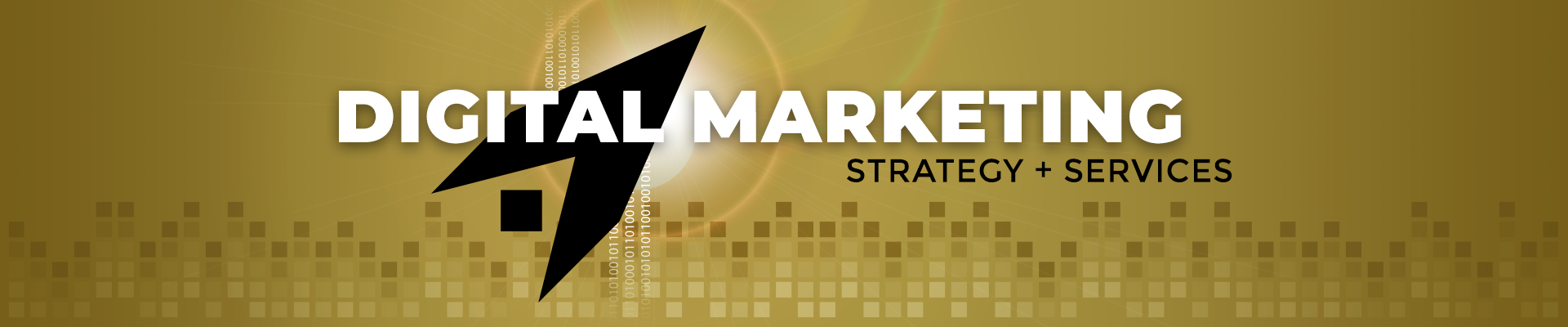 Digital Marketing Strategy + Services